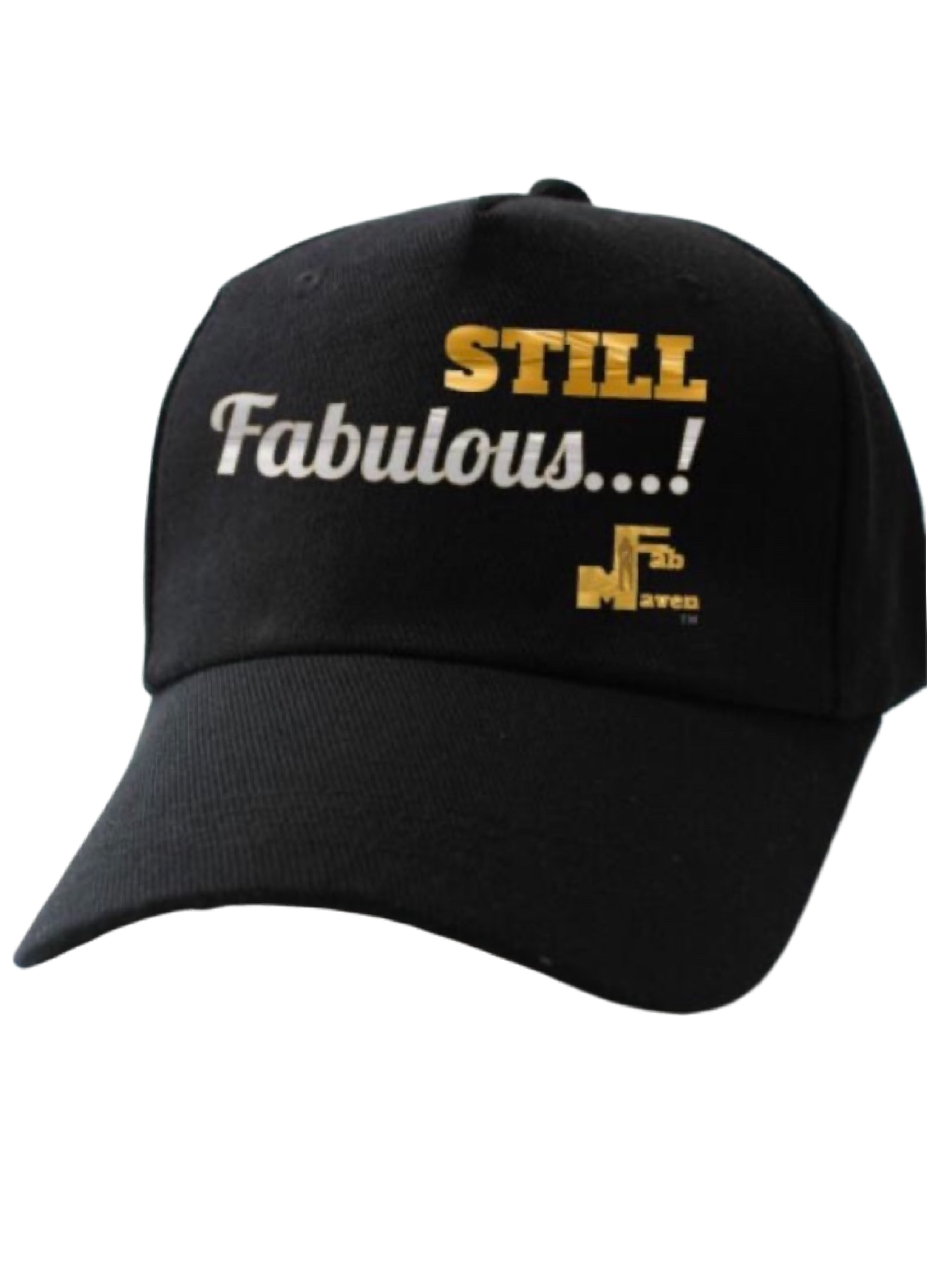 "The ""Still Fabulous"" Logo Baseball Cap"