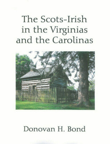 The Scots Irish in the Virginias and Carolinas