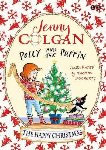 Polly and the Puffin ~ The Happy Christmas