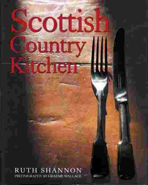 Scottish Country Kitchen Cookbook