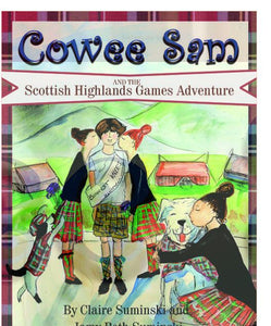 Cowee Sam and the Scottish Highland Games Adventure