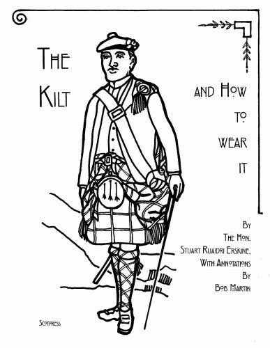 The Kilt and How to Wear it