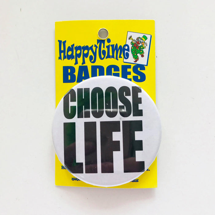 Choose Life badge