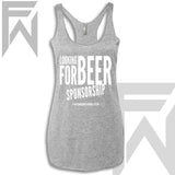 Looking For Beer Sponsorship - Racerback Tank