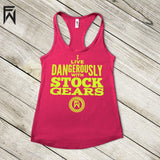Summer Tank HOT Collection - I Live Dangerously With Stock Gears