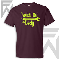 Wrench Like A Lady - Unisex T Shirt