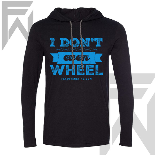 I don't even wheel Black Pull Over ( M)