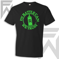 In Rattle Can We Trust - Unisex Black T-Shirt