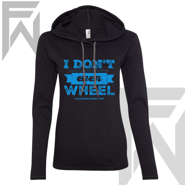 I don't even wheel black Pull Over ( W)