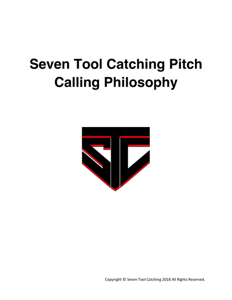 Seven Tool Catching Pitch Calling Philosophy