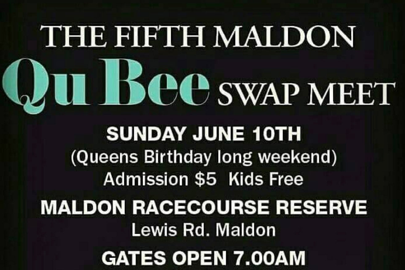 Maldon QuBee Swap Meet Sunday 10th June