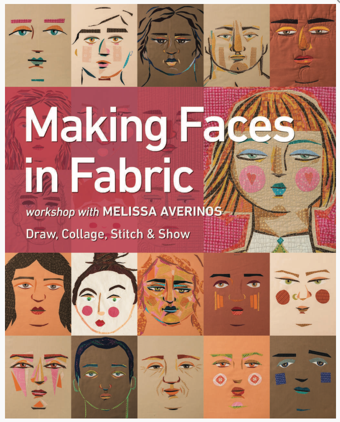 495: Making Faces in Fabric by Melissa Averinos