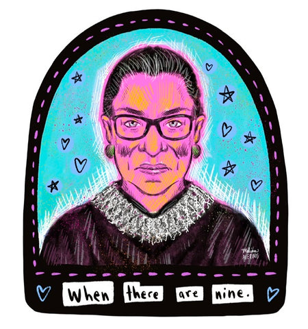 RBG WHEN THERE ARE NINE sticker