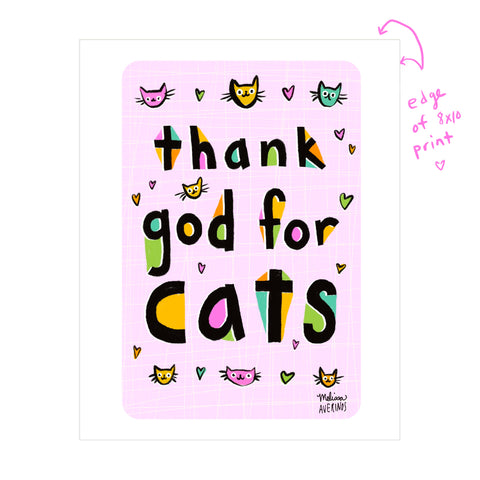 THANK GOD FOR CATS print