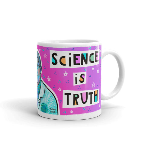 FAUCI SCIENCE IS TRUTH Mug