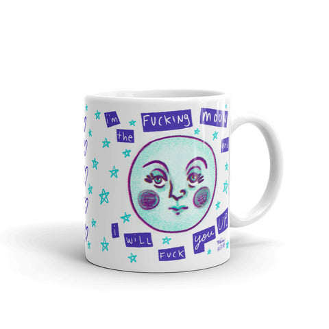 I'M THE FUCKING MOON Mug