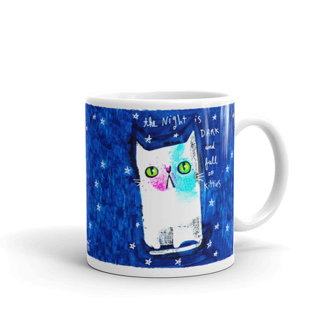 THE NIGHT IS DARK AND FULL OF KITTIES Mug - Melissa Averinos