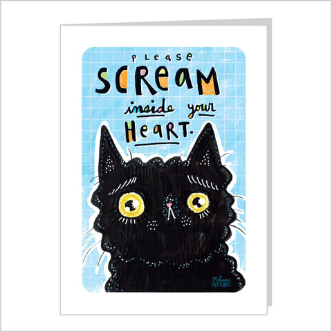 PLEASE SCREAM INSIDE YOUR HEART card