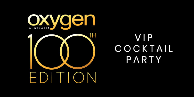 Oxygen Australia's 100th Edition VIP Cocktail Party