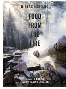 """Food From The Fire"" - Niklas Ekstedt"