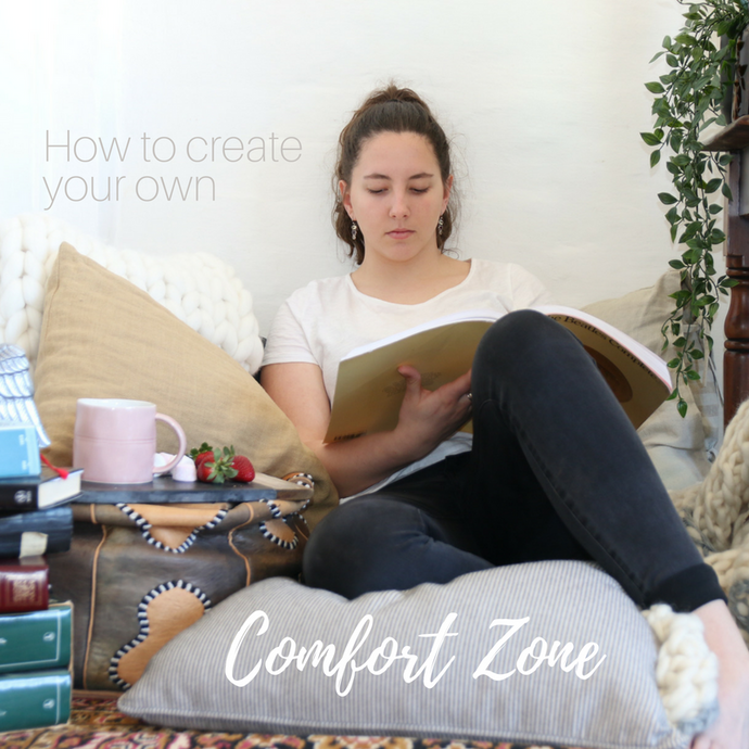 Create your own comfort zone