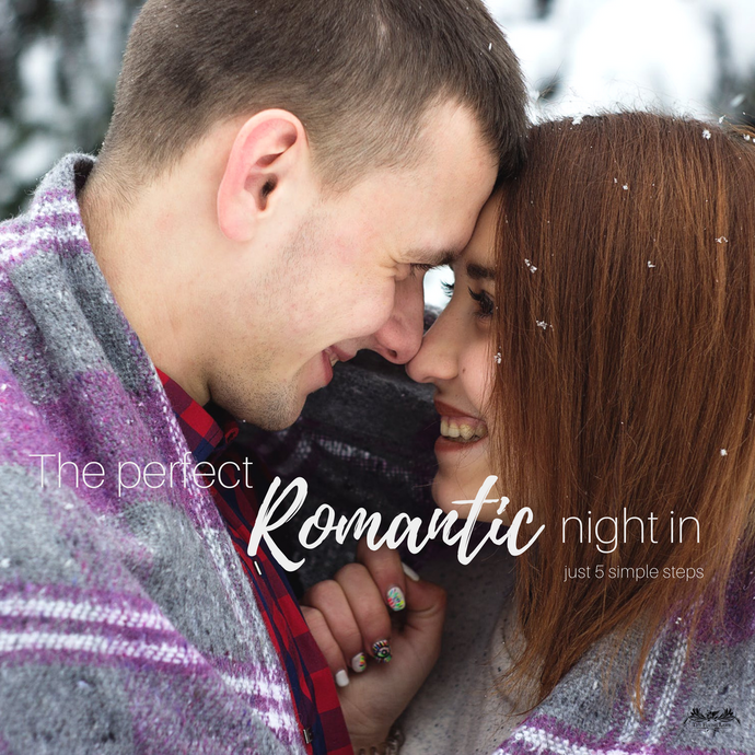 How to create the perfect romantic cosy night in - just 5 simple steps!