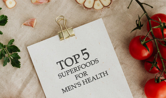 Top 5 Superfoods for Men's Health