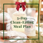 Five-Day Clean-Eating Meal Plan