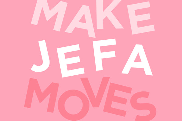 Make Jefa Moves Wallpaper