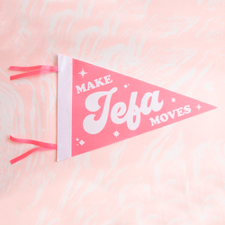 Make Jefa Moves Pennant Flag