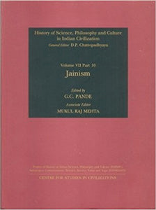 Jainism: 7 (History of Science, Philosophy and Culture in Indian Civilization) - Hardcover – MUkul Raj Mehta