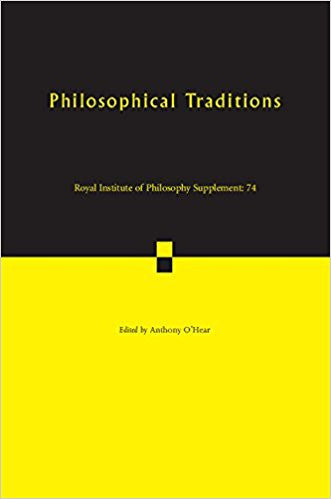Philosophical Traditions (Royal Institute of Philosophy Supplements) - Paperback –  by Anthony O'Hear
