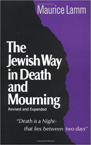 Jewish Way in Death and Mourning - Paperback – by Maurice Lamm