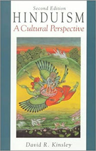 Hinduism: A Cultural Perspective (Prentice-Hall Series in World Religions)-Paperback-by David R. Kinsley