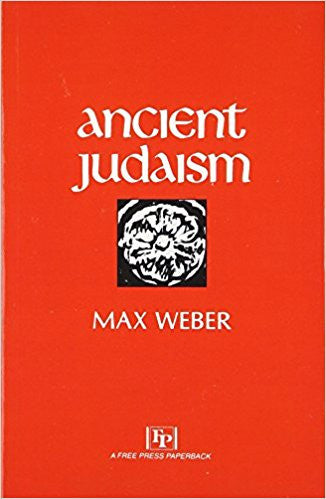 Ancient Judaism - Paperback – by Max Weber