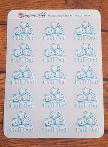 Chill Out Stickers