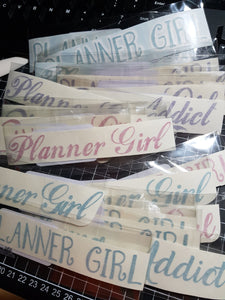 Planner Girl & Planner Addict Vinyl Decals for Water Bottles, Planners, Cars and more!