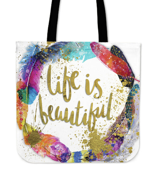 Life Is Beautiful Tote
