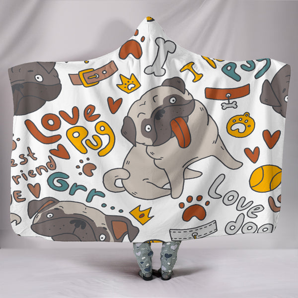 I Love My Pug Hooded Blanket