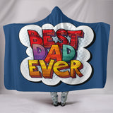 Best Dad Ever Hooded Blanket