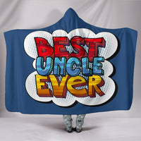 Best Uncle Ever Hooded Blanket