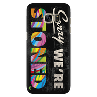 Phone covers - Sorry We're Stoned