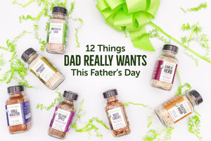12 Things Dad Really Wants This Father's Day