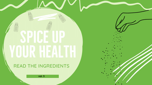 Why You Should Read The Ingredient List On Your Seasonings - Spice Up Your Health Vol. 3