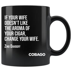 Black Mug. Cigar Quotes. WIFE