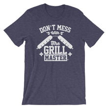 Don't mess with the Grill Master. Short-Sleeve Unisex T-Shirt