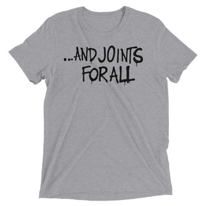 ...and joints for all. Short sleeve t-shirt
