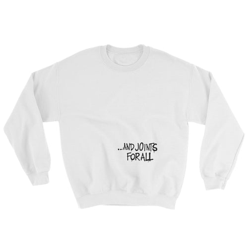 ...and justice for all. Sweatshirt
