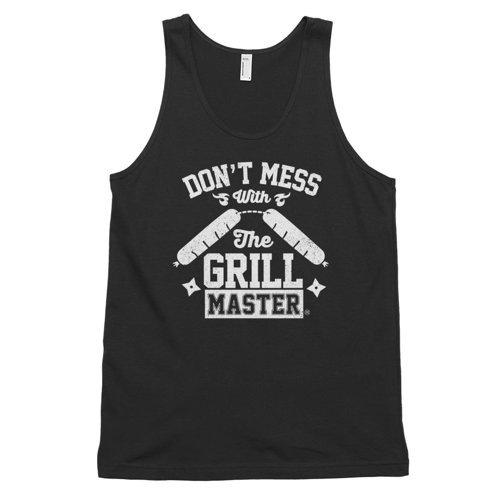 Don't mess with the grill master. Classic tank top (unisex)