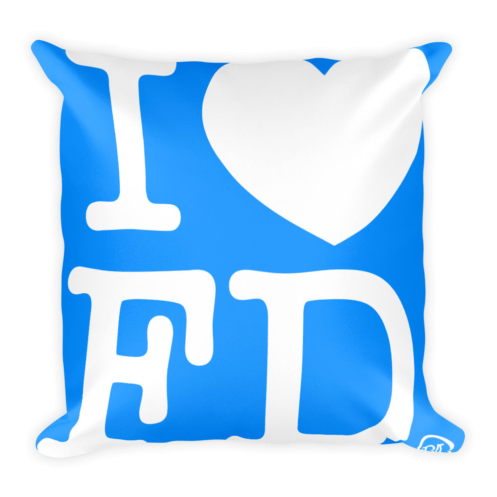I Love FD Square Pillow
